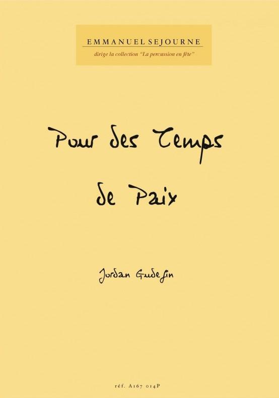 [Centenaire 14-18] Pour des Temps de Paix – Jordan GUDEFIN